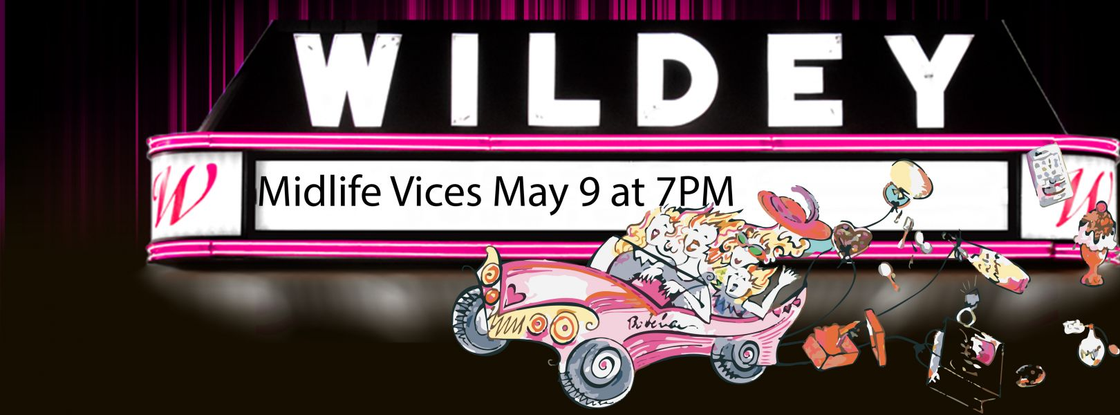 Wildey Theatre Marketing Marquee Image of Midlife Vices