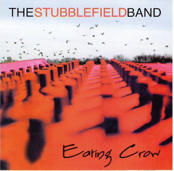 The Stubblefield Band Eating Crow CD Cover